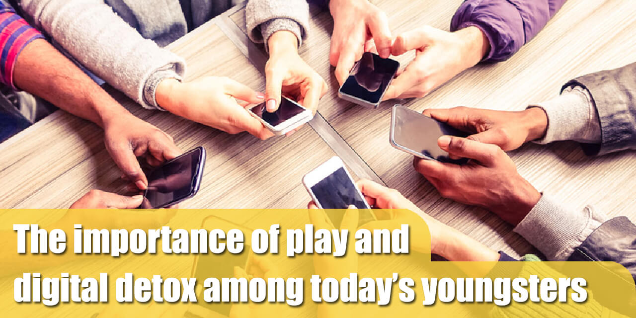 The importance of play and digital detox among today's youngsters