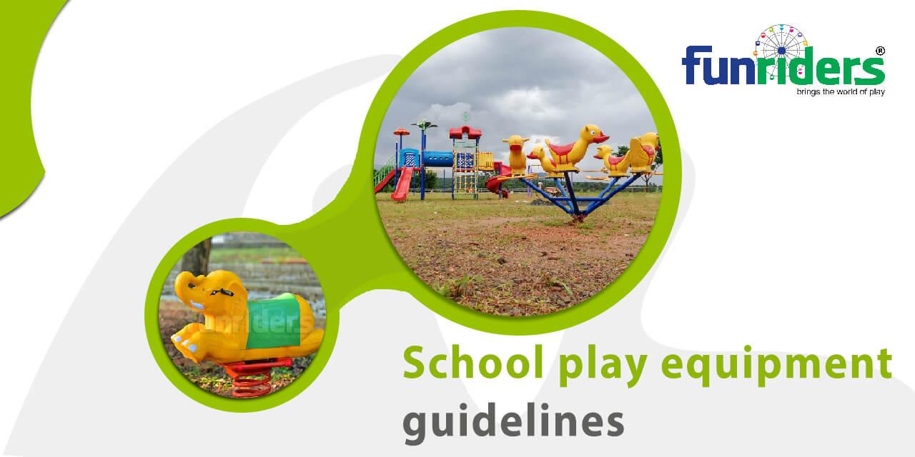 School Playground Equipment Guidelines